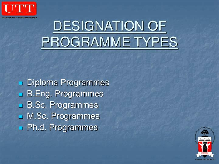 DESIGNATION OF PROGRAMME TYPES