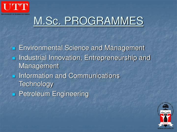 M.Sc. PROGRAMMES