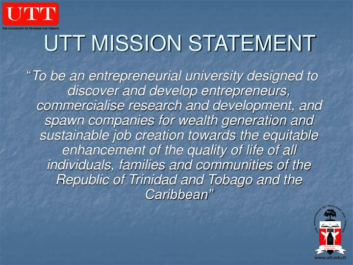 UTT MISSION STATEMENT