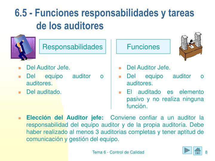 6.5 - Funciones responsabilidades y tareas de los auditores