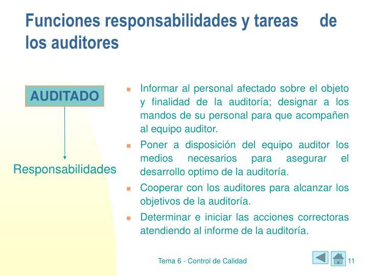 Funciones responsabilidades y tareas de los auditores