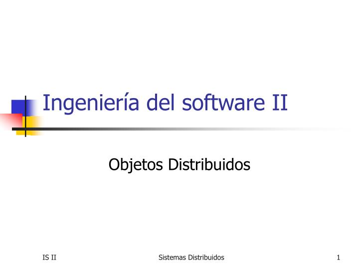 Ingenier a del software ii