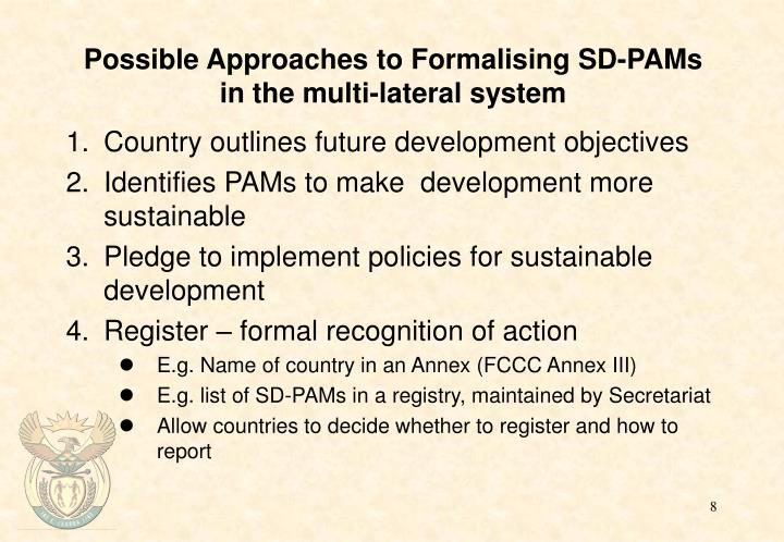Possible Approaches to Formalising SD-PAMs in the multi-lateral system