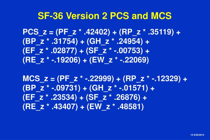SF-36 Version 2 PCS and MCS