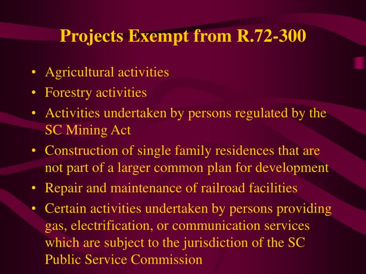 Projects Exempt from R.72-300