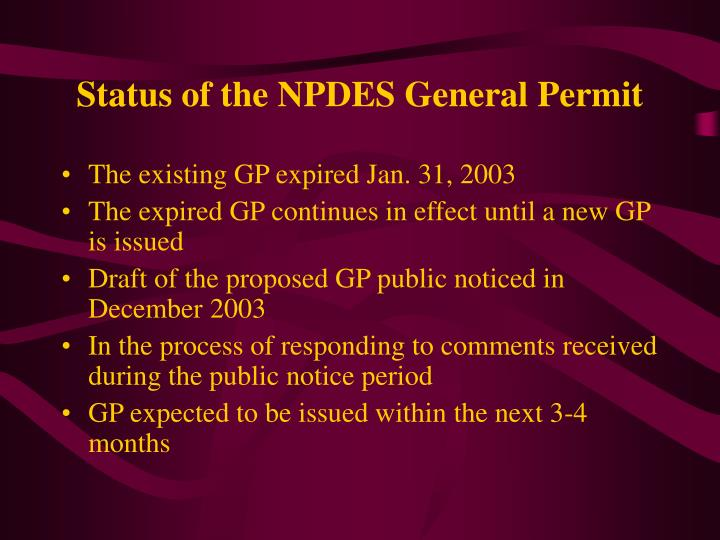 Status of the NPDES General Permit
