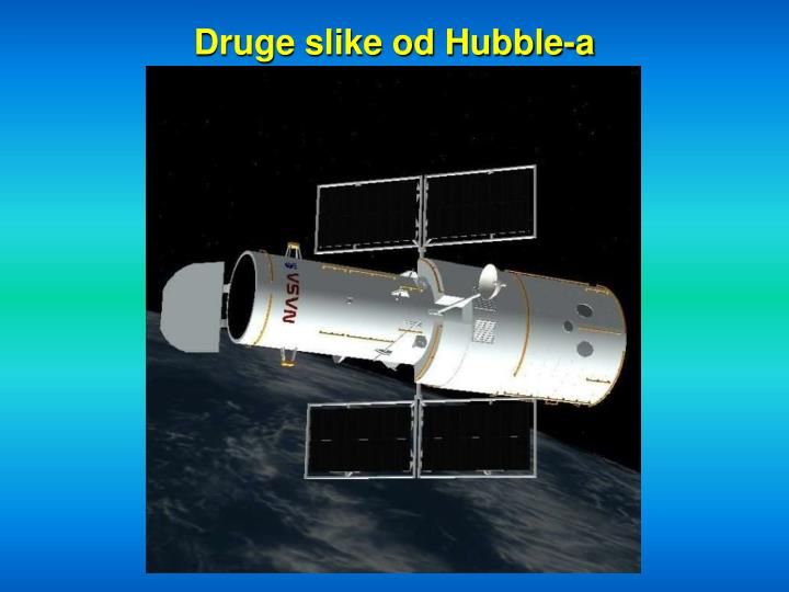 Druge slike od Hubble-a
