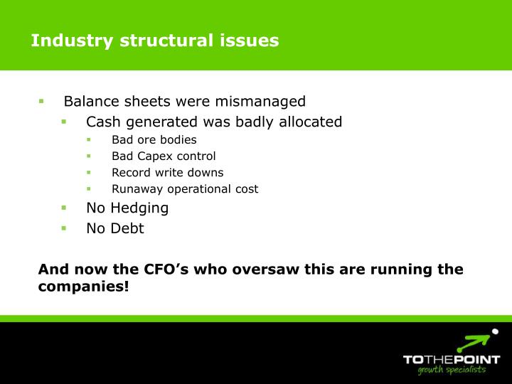 Industry structural issues