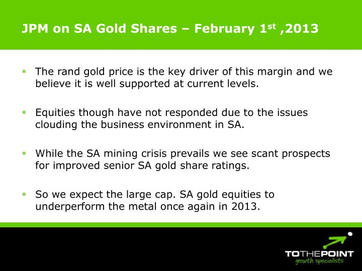 JPM on SA Gold Shares – February 1