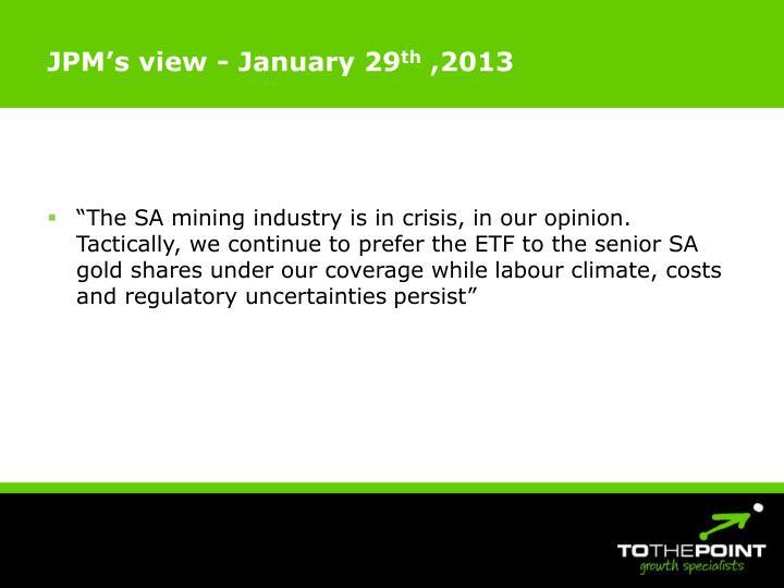 JPM's view - January 29