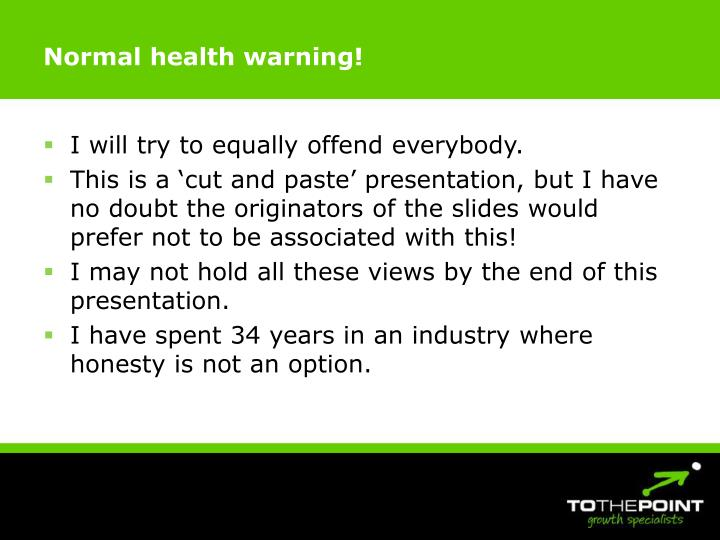 Normal health warning