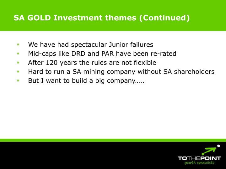SA GOLD Investment themes (Continued)