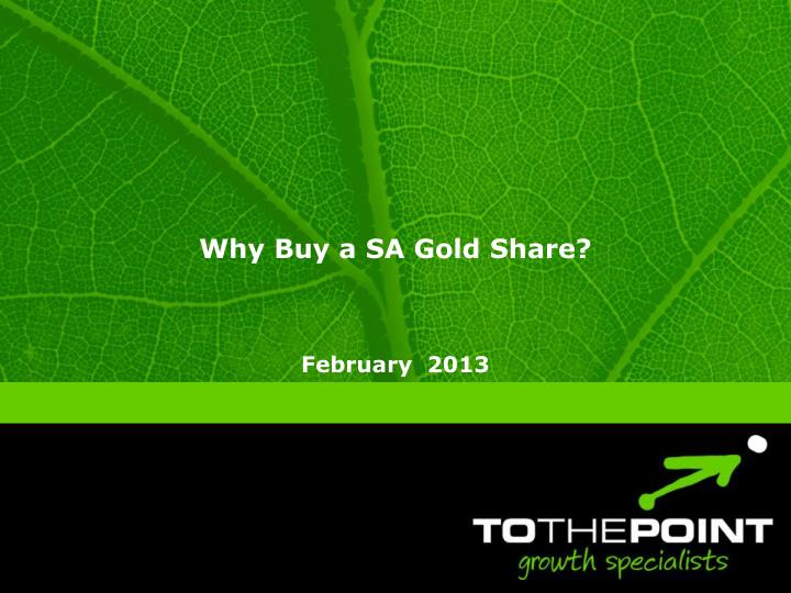 Why buy a sa gold share