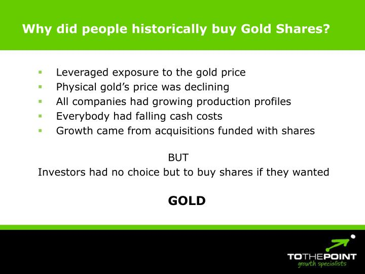 Why did people historically buy gold shares