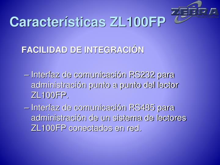 Características ZL100FP