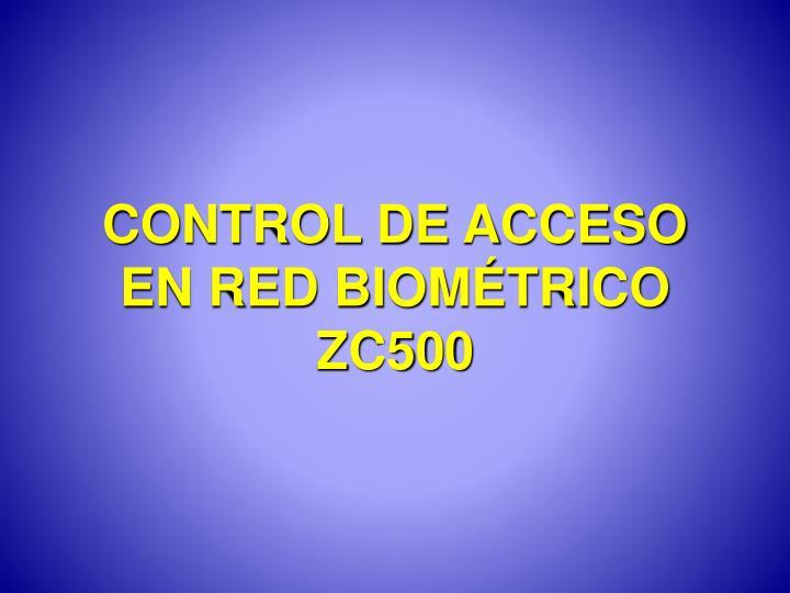 CONTROL DE ACCESO EN RED BIOMÉTRICO