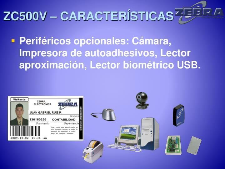 ZC500V – CARACTERÍSTICAS