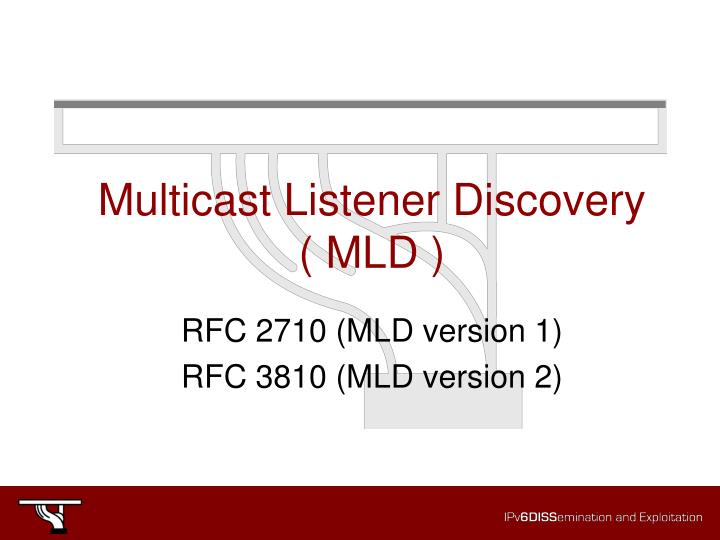 Multicast Listener Discovery