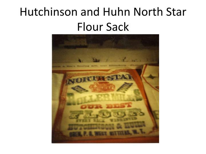 Hutchinson and Huhn North Star Flour Sack