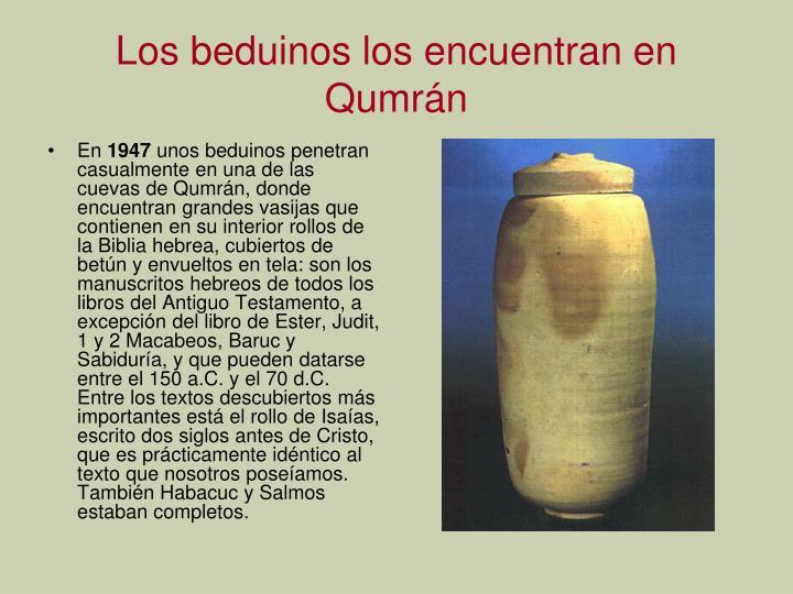 Los beduinos los encuentran en Qumrán