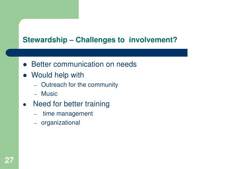 Stewardship – Challenges to  involvement?