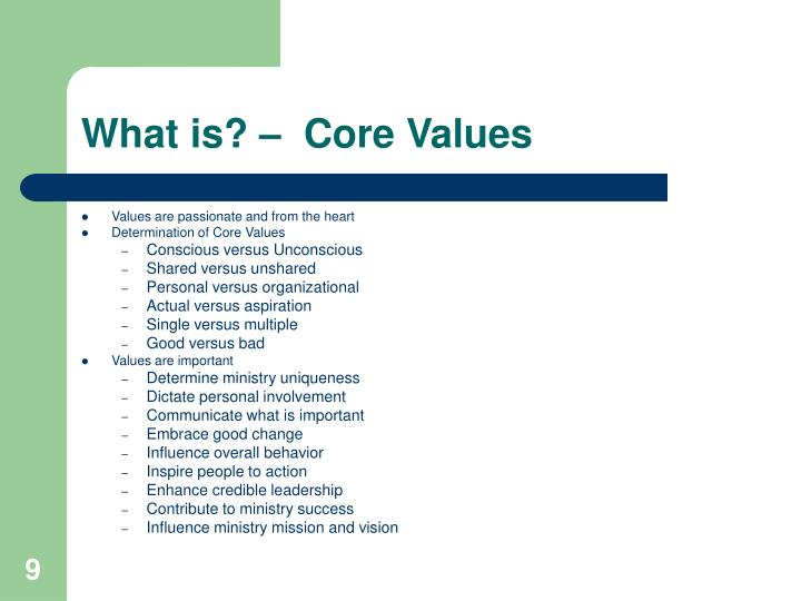 What is? –  Core Values