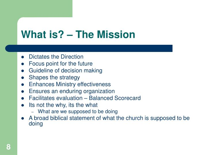 What is? – The Mission