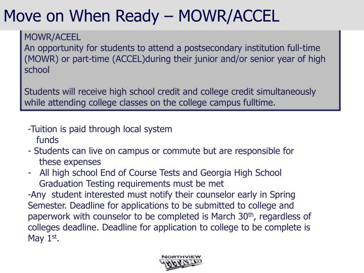 Move on When Ready – MOWR/ACCEL