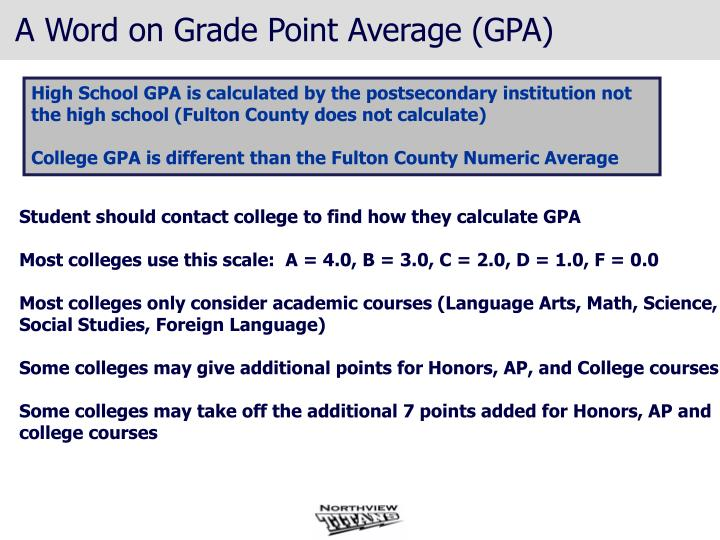 A Word on Grade Point Average (GPA)