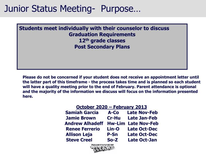 Junior Status Meeting-  Purpose…
