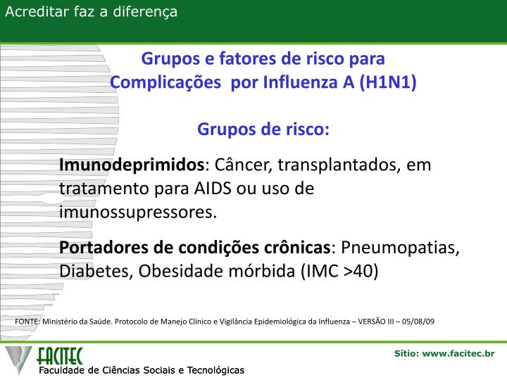 Grupos e fatores de risco para