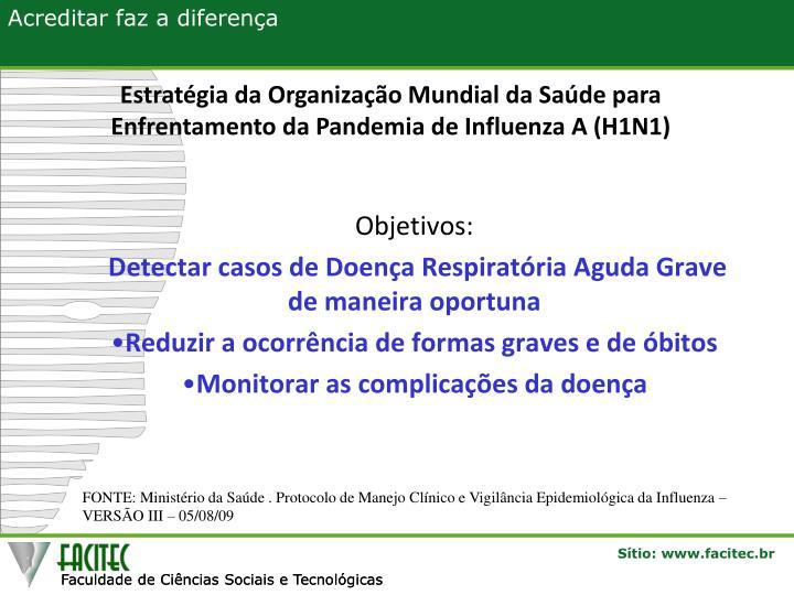 Estratégia da Organização Mundial da Saúde para Enfrentamento da Pandemia de Influenza A (H1N1)