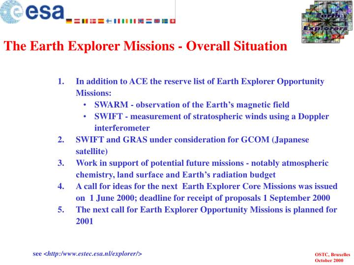 The Earth Explorer Missions - Overall Situation