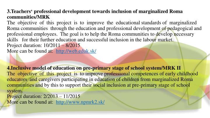 3.Teachers' professional development towards inclusion of marginalized Roma communities/MRK