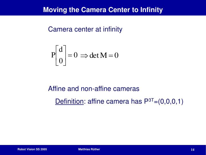 Moving the Camera Center to Infinity