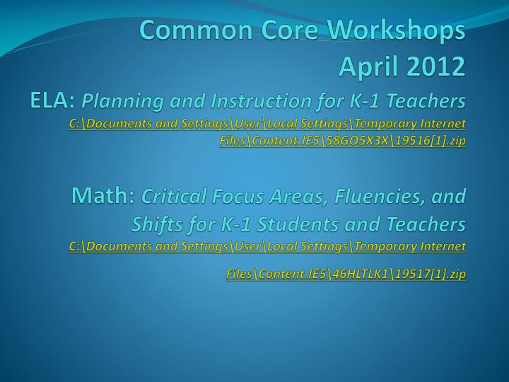 Common Core Workshops