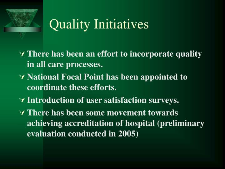 Quality Initiatives