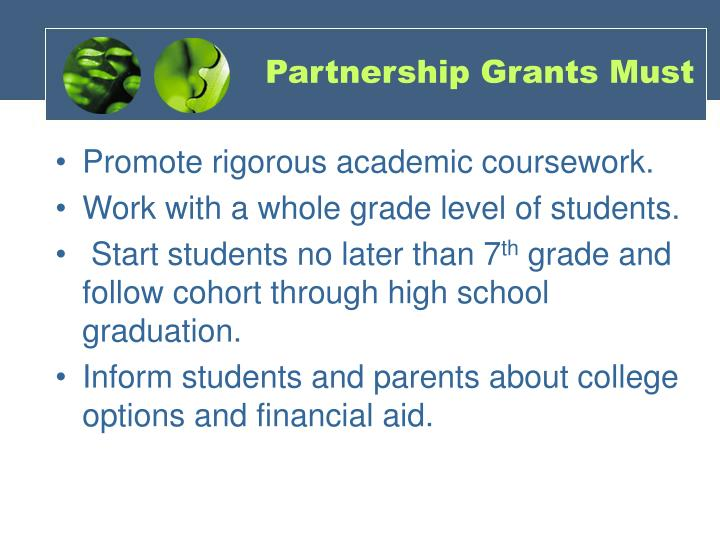 Partnership Grants Must