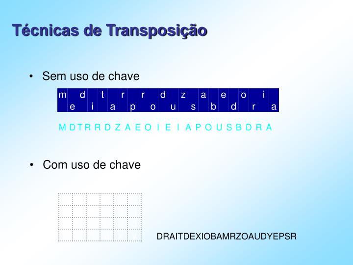 Técnicas de Transposição