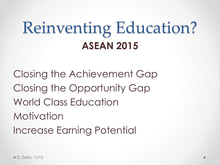 Reinventing Education?