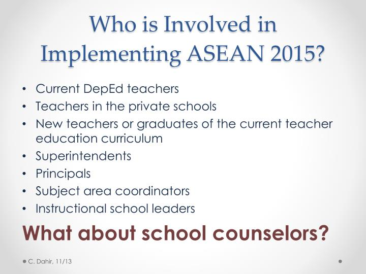 Who is Involved in Implementing ASEAN 2015?
