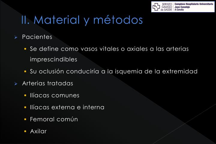 II. Material y métodos