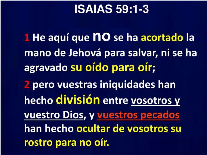 ISAIAS 59:1-3