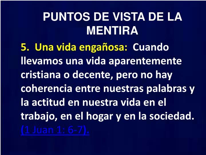 PUNTOS DE VISTA DE LA MENTIRA