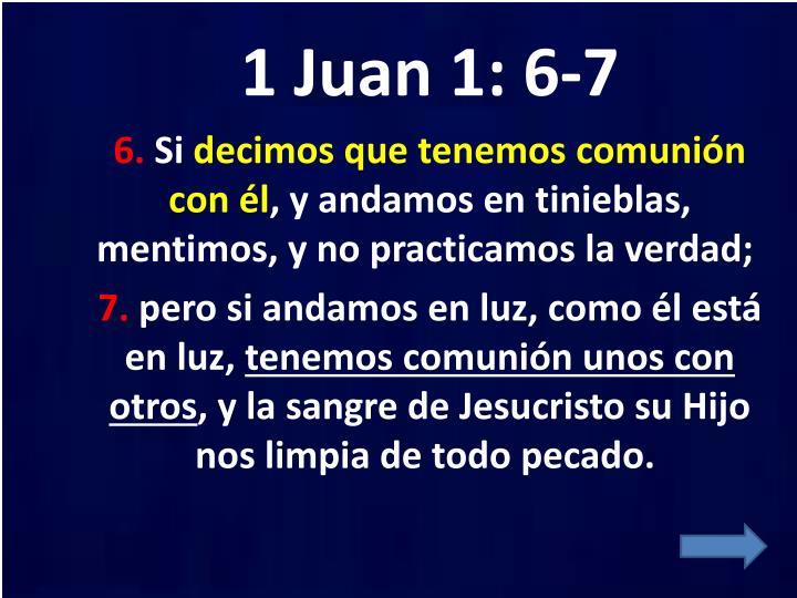 1 Juan 1: 6-7