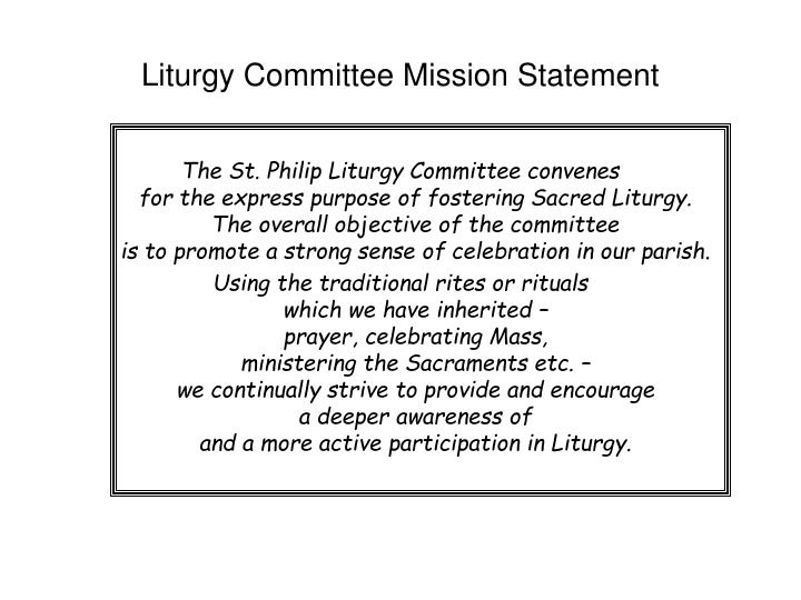 Liturgy Committee Mission Statement