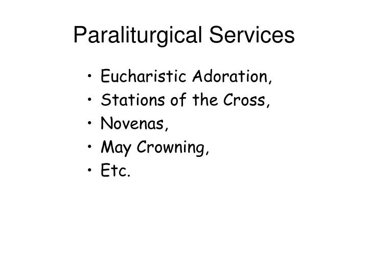 Paraliturgical Services