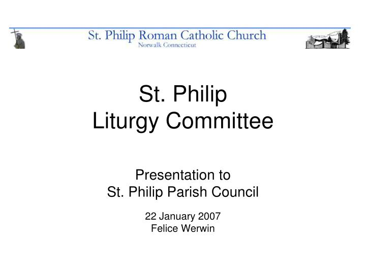St philip liturgy committee