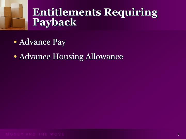 Entitlements Requiring Payback