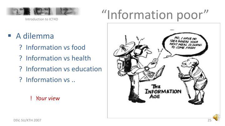 """""""Information poor"""""""